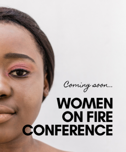 Women on Fire Conference